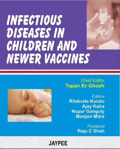 Infectious Diseases in Children and Newer Vaccines by ...