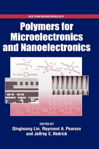 Polymers for Microelectronics and Nanoelectronics (ACS Symposium)