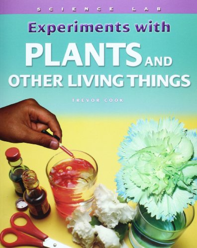 Experiments with Plants and Other Living Things (Science Lab)