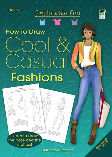 Fashionable Fun How to Draw Cool & Casual Fashions (Dover How to Draw) PDF