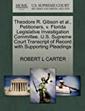 Theodore R. Gibson et al., Petitioners, v. Florida Legislative Investigation Committee. U.S. Supreme Court Transcript of Record with Supporting Pleadings (1270444514) by CARTER, ROBERT L
