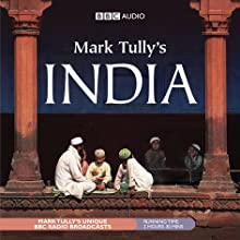 Mark Tully's India  by Mark Tully Narrated by Mark Tully