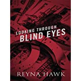 Looking Through Blind Eyes (Valentine)