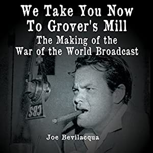 We Take You Now to Grover's Mill Radio/TV Program