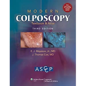 Modern Colposcopy Textbook and Atlas (American Society/Colposcopy)