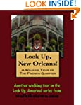 A Walking Tour of New Orleans - The F...