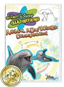 The Science of Disney Imagineering Animal Adaptations: Communication [Interactive DVD] from Disney Educational Productions