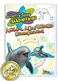 The Science of Disney Imagineering Animal Adaptations: Communication [Interactive DVD]