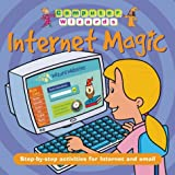 img - for Internet Magic (Computer Wizards) book / textbook / text book