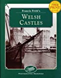 Francis Friths Welsh Castles (Photographic Memories)