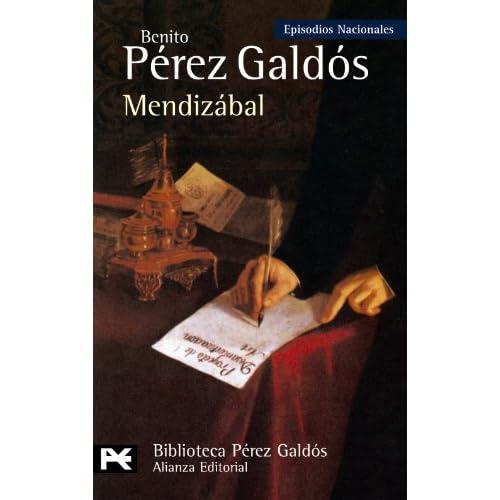 Mendizabal (Episodios Nacionales: Tercera Serie / National Episodes: Third Series) (Spanish Edition)