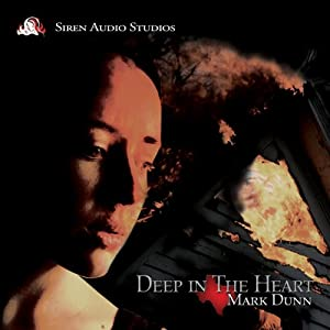 Deep in the Heart | [Mark Dunn]