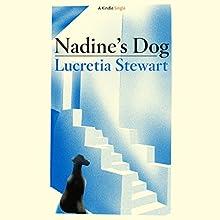 Nadine's Dog (       UNABRIDGED) by Lucretia Stewart Narrated by Elizabeth Jasicki