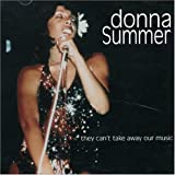 They Can&#39;t Take Away Our...Auspar Donna Summer