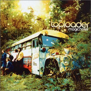 Toploader - At The Magic Hotel - Zortam Music