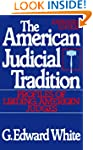 The American Judicial Tradition: Prof...