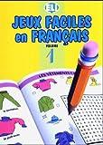 Jeux Faciles En Francals: Volume 1 (Jeux Faciles En Francais)