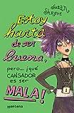 Estoy Harta De Ser Buena (Spanish Edition) (9509080020) by Shreve, Susan Richards
