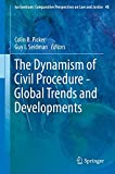 img - for The Dynamism of Civil Procedure - Global Trends and Developments (Ius Gentium: Comparative Perspectives on Law and Justice) book / textbook / text book