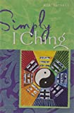 Simply I Ching (Simply Series)