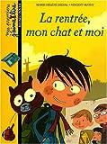 echange, troc Marie-Hélène Delval, Vincent Mathy - La rentrée, mon chat et moi