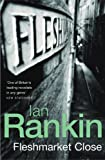 Fleshmarket Close Ian. Rankin