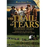 The Trail of Tears: Cherokee Legacy ~ James Earl Jones