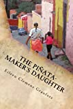 img - for The Pinata-Maker's Daughter book / textbook / text book