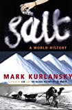 Salt: A World History