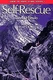 Self Rescue (Falcon Guide)   (Falcon Pr Pub Co)