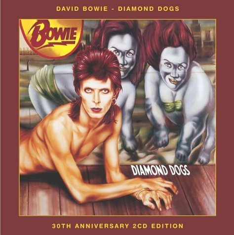 David Bowie - Diamond Dogs [30th Anniversary - Zortam Music