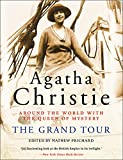 img - for The Grand Tour: Around the World with the Queen of Mystery book / textbook / text book