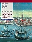 America's History: Volume I: to 1877 (0312409346) by Henretta, James A.