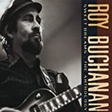 Roy Buchanan Sweet Dreams: The Anthology