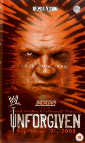 WWE - Unforgiven 2003 [DVD]
