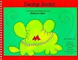 Swamp Snobs