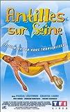 echange, troc Antilles sur Seine [VHS]