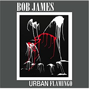 "Featured recording ""Bob james Urban Flamingo"""