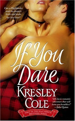 If You Dare, Cole, Kresley