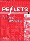 echange, troc Catherine Dollez, Sylvie Pons - Reflets 3 : Méthode de français (Guide pédagogique)