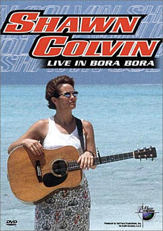 Music in High Places - Shawn Colvin (Live in Bora Bora)