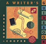 A Writer's Guidebook (0312167555) by Rise B. Axelrod