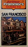 Arthur Frommer's guide to San Francisco (0671249185) by Godwin, John