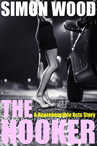 the-hooker-a-reprehensible-acts-story-english-edition