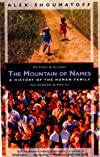 Mountain of Names: A History of the Human Family.