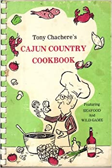 1979 TONY CHACHERE'S MICRO-WAVE CAJUN COUNTRY COOKBOOK, INC. FROM 1ST PRINTING