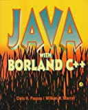 Java With Borland C++ (0125119607) by Pappas, Chris H.