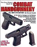 The Gun Digest Book of Combat Handgunnery, 5th