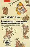img - for Fantomes et samourais: Hanshichi mene l'enquete a Edo book / textbook / text book