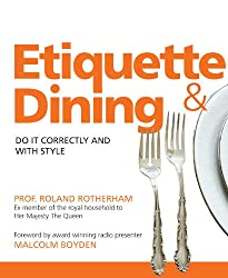 Etiquette and Dining (Greatest Guides)
